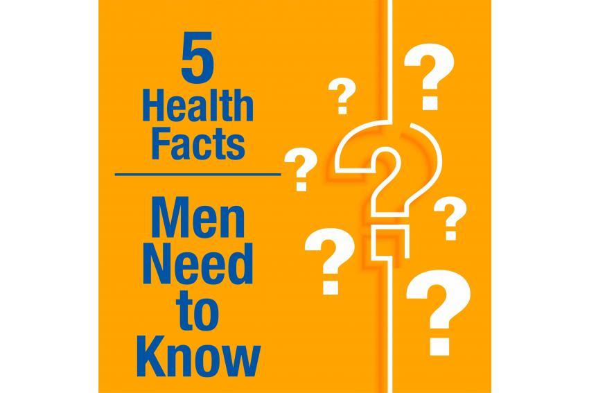 5 health facts men need to know